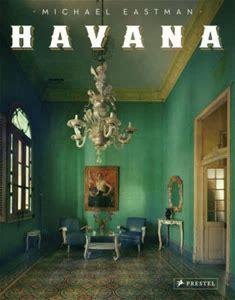 HAVANA – Michael Eastman –