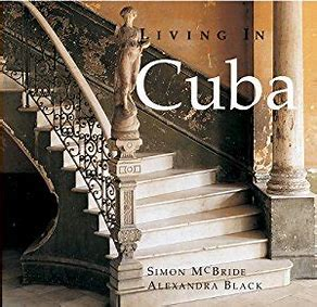 LIVING IN CUBA – Simon McBride and Alexandra Black